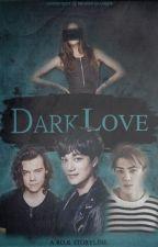 Dark Love by Rkspmg