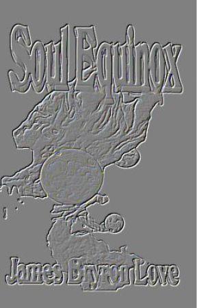 Soul Equinox by JamesBlanchette