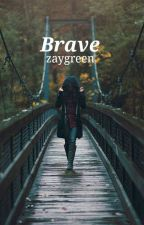 brave; camren by zaygreen