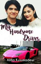 MY HANDSOME DRIVER by Liviachubby_