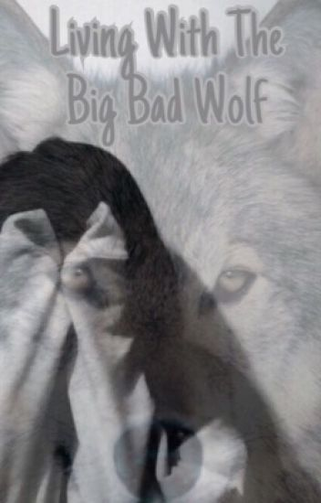 Living With The Big Bad Wolf