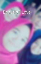 Beautiful Love by WawaNajwa4
