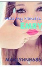 Hello My Name is Emry by maklynnn686