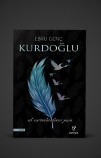 Kurdoğlu - Kabadayı Serisi (1) (KİTAP OLUYOR) by UnitedByLove