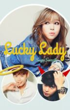 Lucky Lady [Lee Jong Suk Fanfic] by SugaSweetie