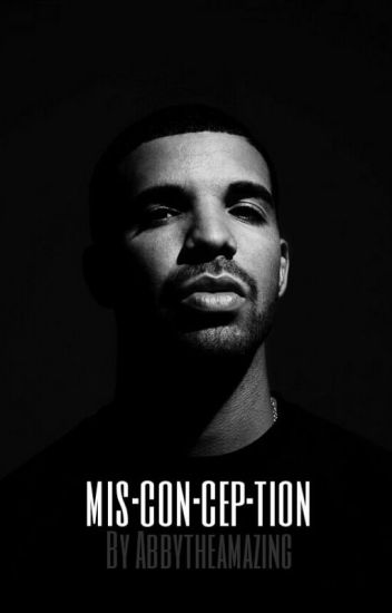 misconception - A Drake Story