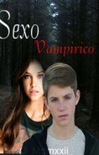 Sexo Vampirico (MattyB y Tu) (TERMINADA) by _MattyBRaps_