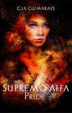 PRIDE - Supremo Alfa, Livro II (DEGUSTAÇÃO) by GJAguimaraes