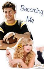Becoming Me by Recyclegirl