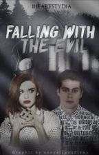 Falling with the Evil {Stydia / Void Stiles} by kayascure