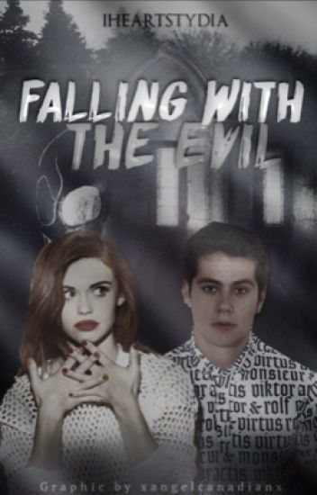 Falling with the Evil {Stydia / Void Stiles}