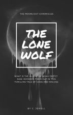 The Lone Wolf (Rewriting) by XxFoul_PoisonxX