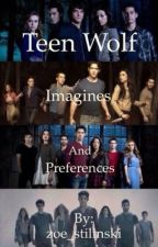 Teen Wolf Imagines by zoe_stilinski