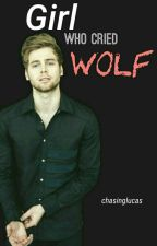 Girl Who Cried Wolf by chasinglucas