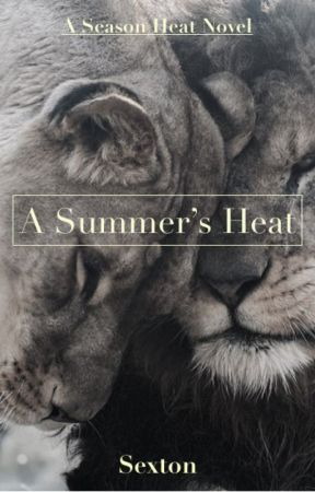A Summer's Heat (editing) by sexton