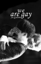 we are gay ━ yoon.seok by yu-gyeom