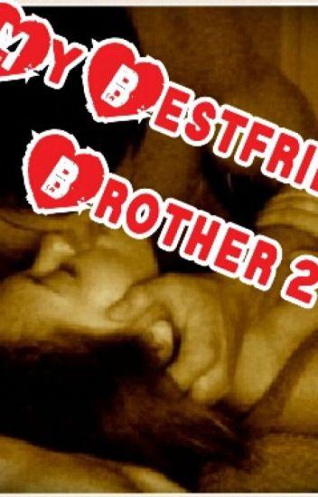 My Bestfriend's Brother 2
