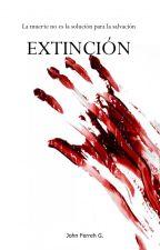 Orígenes: Extinción |0#| by JohnFerreh