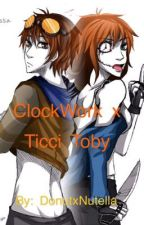 Clockwork x Ticci Toby by DonutxNutella