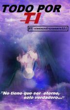 inuyasha: todo por ti by alessandraromero321