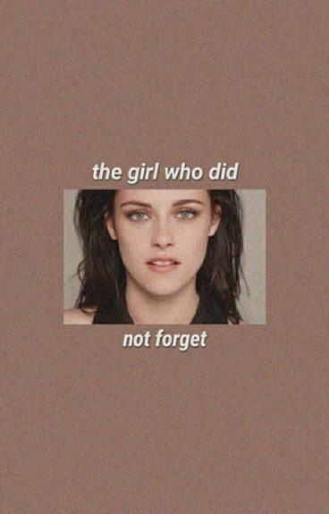 The Girl Who Did Not Forget - I