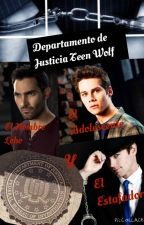 Departamento de Justicia Teen Wolf (Sterek) by SomaLaikYu