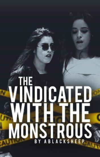 The Vindicated With The Monstrous