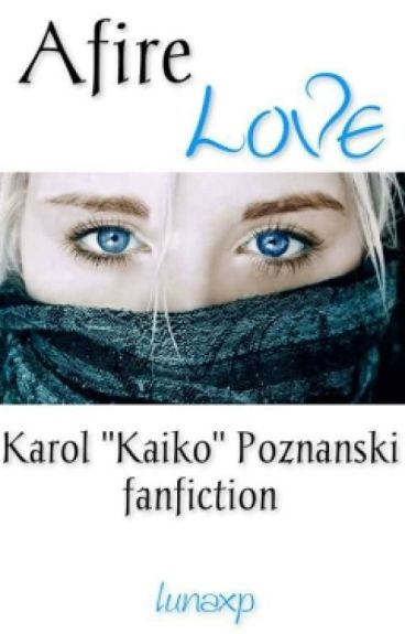 Afire Love [Kaiko]