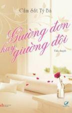 Giường đơn hay giường đôi (Full)- Cầm Sắt Tỳ Bà by MsRose112