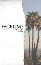 facetime ; petekey by iamxoa