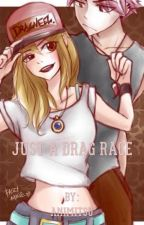 Just A Drag Race? (NaLu) by XRandomNaLuShipperX