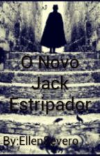 O Novo Jack Estripador by EllenSevero