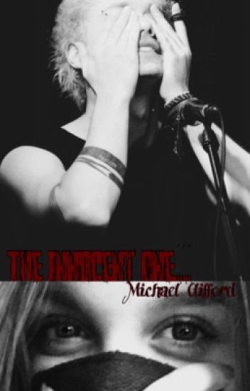 The Innocent One... (Michael Clifford)