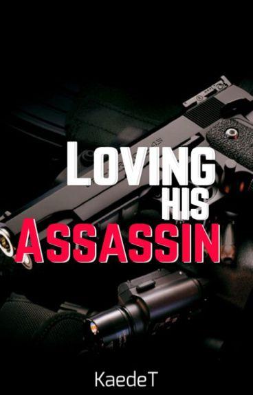 Loving His Assassin