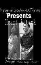 HEARTATTACK(jacob latimore love story) by regenecharlettatynes