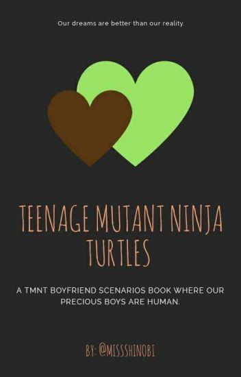 TMNT Boyfriend Scenarios (Human)