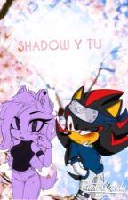 Shadow y tú by Yolis2308