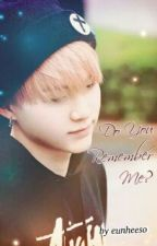 || Do You Remember Me? || Suga || by eunheeso