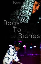 Rags To Riches | August Alsina by WrittenAmbition