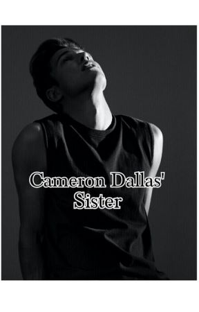 Cameron Dallas' Little Sister  by itsnotmarilyn