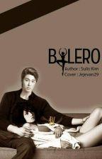 BOLERO ~Love In The Past~ by suliskim