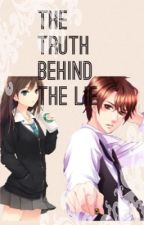 The Truth Behind The Lie Book #2 by Kuroshitsuji911