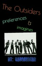 The Outsiders Imagines and Preferences by PierceTheCalpal