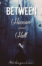 Chosen: Between Heaven and Hell by Mikasa_Lee