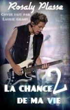 La chance de ma vie  N.H [tome 2] (terminer) by Rorofri973