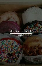 Dear Mark » Got7 by pettyhoseok