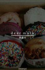 Dear Mark » Got7 by minamyoi
