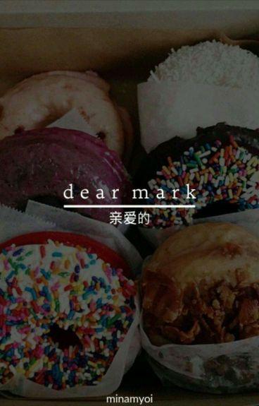 Dear Mark » Got7