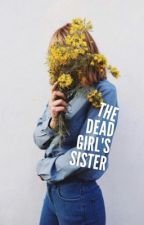The Dead Girl's Sister by ML_Brooks