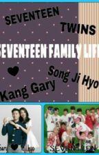 SEVENTEEN FAMILY LIFE by Jeon_Wonwoo_WW